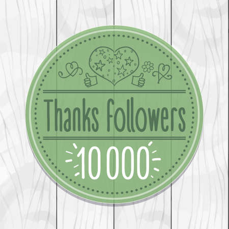 Thanks followers 10000 Sticker, round, tag, wooden background Illustration