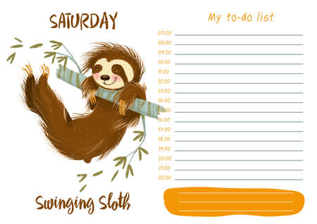 Daily planner with illustration of cute cartoon swinging sloth. My day to-do list on Saturday. Funny week.