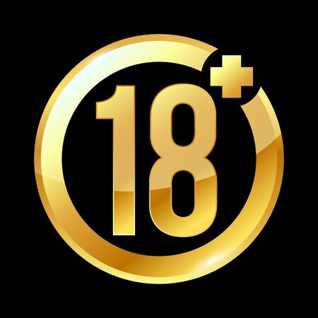 Gold sign age restriction to 18 years. round sign on a black background