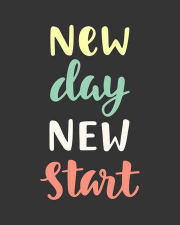 New Day New Start. Handwritten lettering. Inspirational poster. Modern calligraphy