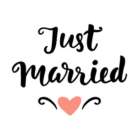 Just Married. Wedding hand written lettering. Modern Calligraphy. Typography Design. Vector Illustration