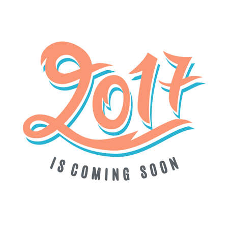 2017 is coming soon. Please Wait. Amusing New Year poster. Funny inspirational typography design, good for party invitation card, banner, blog, T shirt print. Vector illustration