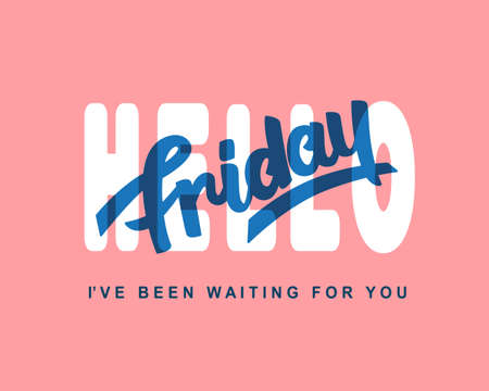 Hello Friday. Weekend trendy lettering Illustration