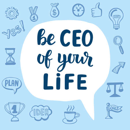 Be CEO of Your Life