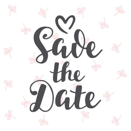 日付ヴィンテージ手書きレタリングを保存します。結婚式の招待カード、バナー テンプレート。モダンなブラシ書道。タイポグラフィ デザイン。ベ