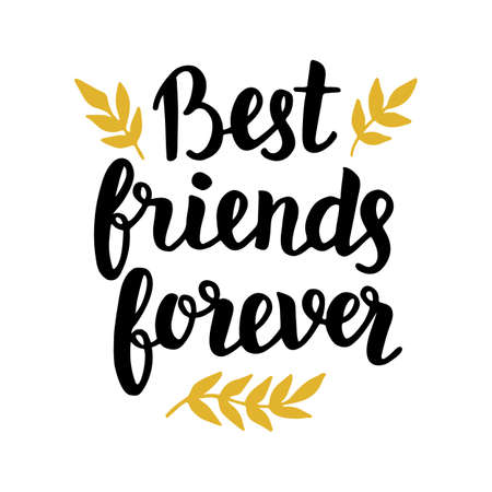 Best friends forever quote, modern hand written lettering in black and golden colors. Typographic design for greeting cards, posters, t-shirt print. Trendy vector calligraphy on white background.