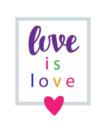 Love is love. Pride slogan. Gay rights concept. Vector hand lettering on bright watercolor rainbow heart, homosexuality emblem. Banner, poster, placard, invitation card typographic design Illustration