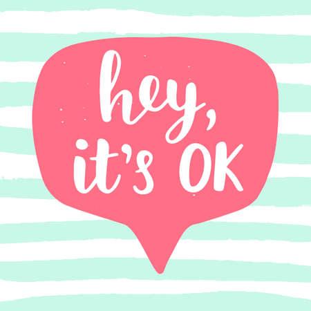 Hey, its OK funny phrase Illustration