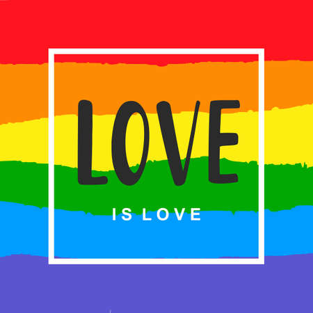 Love is love. Inspirational Gay Pride poster with rainbow spectrum flag 일러스트