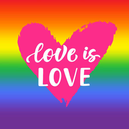 Love is love. Inspirational Gay Pride poster with rainbow spectrum flag, heart shape, brush lettering. Modern calligraphy. Homosexuality emblem, sticker, logo, banner. LGBT rights concept. Illustration