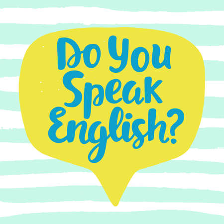 Do you speak English banner. Modern calligraphy. Speech bubble. Hand written lettering. Vector illustration Banco de Imagens - 81139054