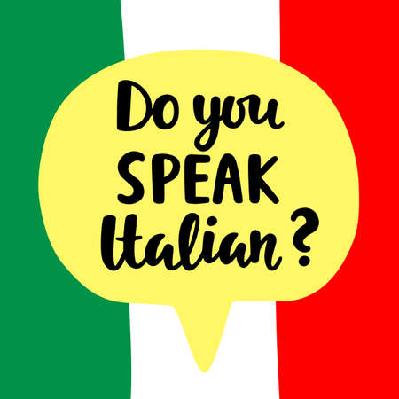 polyglot: Do you speak Italian