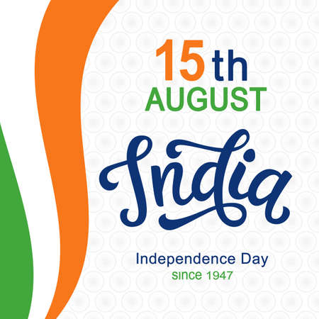 India independence day bright poster with hand written calligraphy Illustration