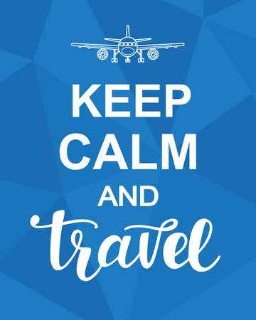 Keep Calm and Travel Illustration