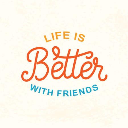 인생은 친구들과 더 낳습니다. 우정의 날 귀여운 포스터 일러스트