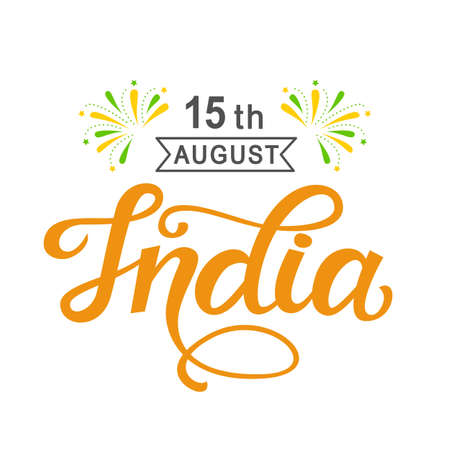 India independence day bright poster with hand written calligraphy Vettoriali