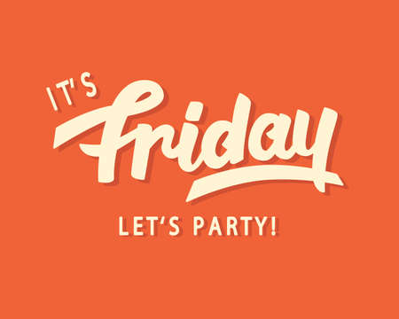 Het is vrijdag. Laten we feesten! Stock Illustratie