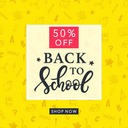 Back to School Sale Banner Template with Hand Drawn School Supplies Doodles and Ink Modern Calligraphy. Vector Illustration.