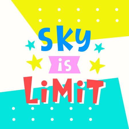 Sky is Limit card. Typography poster design