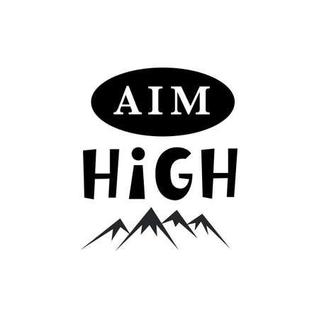 Aim High. Inspirational hipster, kids poster