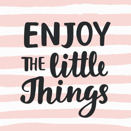 Enjoy the little things hand written brush lettering modern calligraphy. Stock fotó - 85467496