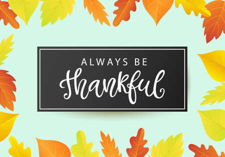 Always Be Thankful. Thanksgiving Day poster Illustration