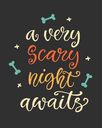 A Very Scary Night Awaits. Halloween Party Poster with Handwritten Ink Lettering Çizim