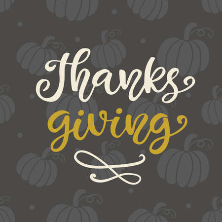 Thanks Giving. Thanksgiving Day lettering Illustration