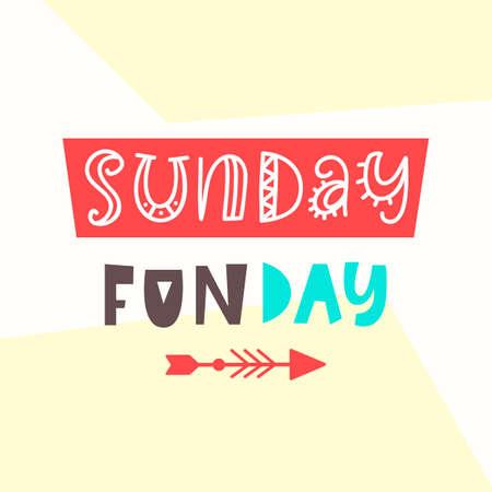 일요일 재미있는 날 카드. 귀여운 타이 포 그래피 포스터 디자인