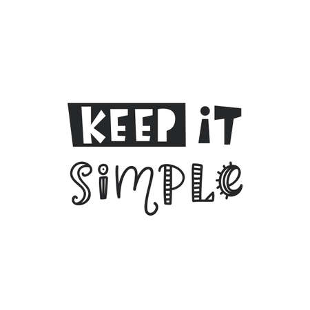 Keep It Simple Inspirational hipster, kids poster Stock Vector - 88525939