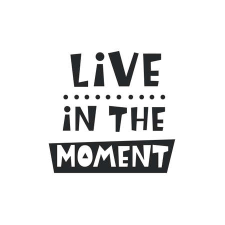 Live in the moment card. Inspirational hipster, kids poster Stock fotó