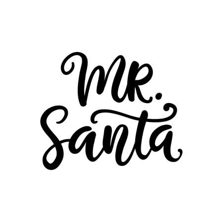 Christmas ink hand lettering. Mr. Santa phrase