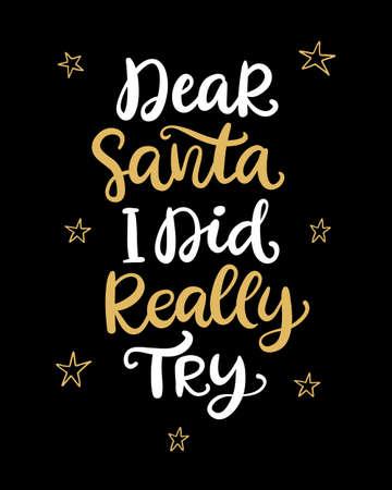 Dear Santa, I did really try phrase.