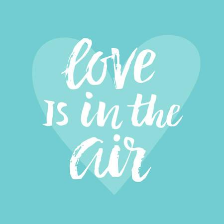 사랑의 공기에 손으로 그려진 된 브러시 레터링 발렌타인 데이 카드 일러스트