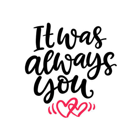 It was always you. Hand Written Lettering for Valentines Day Gift Tag