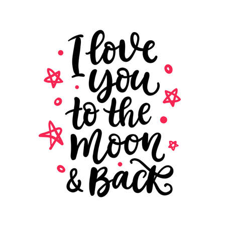 I Love You To The Moon And Back. Hand Written Lettering 矢量图像
