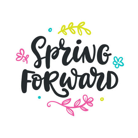 Spring forward quote. Modern calligraphy 일러스트