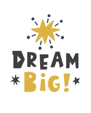 Dream Big. Scandinavian style childish poster