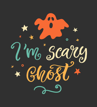 Im scary ghost. Halloween Party Poster with Handwritten Ink Lettering and Hand Drawn Ghost Doodle. Modern Calligraphy. Typography Template for Stickers, Gift Cards. Vector illustration