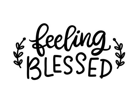 Feeling blessed isolated on white. Thanksgiving Day lettering Illustration
