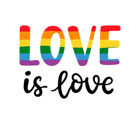Gay hand written lettering poster. LGBT rights concept. Love is love. Pride rainbow spectrum flag, homosexuality, equality emblem. Parades event announcement banner, placard typographic vector design.