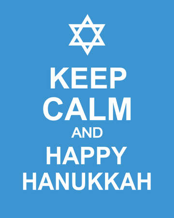 Keep Calm and Happy Hanukkah. Fun poster