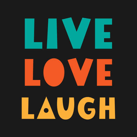 Lebe lache Liebe. Handbeschriftetes Zitat. Inspirierendes Plakat. T-Shirt-Druck. Vektortypografiebeschriftung, Geschenkkartenschablone. Vektorgrafik