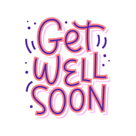 Get well soon vector lettering, isolated on white. Invitation, greeting card, typography poster