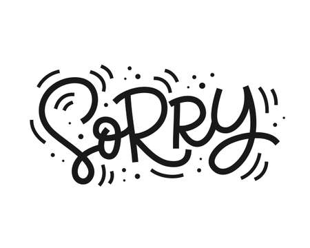 Sorry hand lettering, isolated on white. Vector Typography design