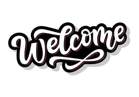 Adesivo di benvenuto scritto a mano per i social media. Calligrafia moderna pennello, isolato su sfondo bianco. Disegno dell'invito di nozze