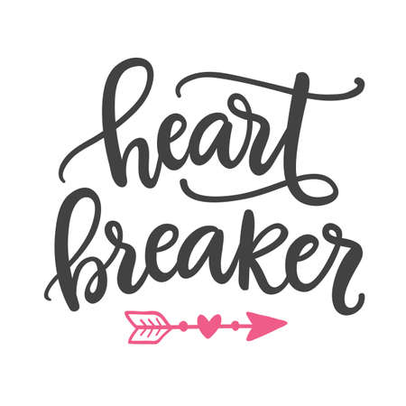 Heart breaker. Hand Written Lettering for Valentines Day Greeting Card. Modern calligraphy art for Typography poster, t-shirt print. Vintage Retro Style.