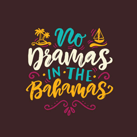 No dramas in the Bahamas funny summer beach quote