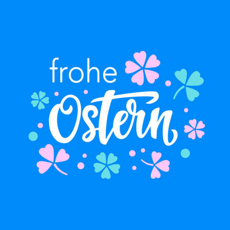 Happy Easter typography poster template with hand written modern calligraphy in German language. Frohe Ostern lettering