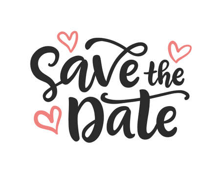 Save the date hand written lettering. Wedding invitation modern calligraphy, isolated on white. Illustration